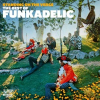 Funkadelic Standing On The Verge:The Best Of Funkadelic (2Lp) в магазине виниловых пластинок Авант Шоп www.avantshop.ru