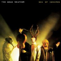 The Dead Weather - Sea Of Cowards (LP)