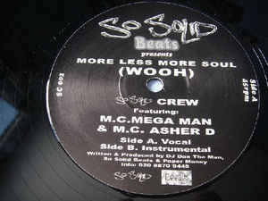 "So Solid Crew Featuring: M.C. Mega Man* & M.C. Asher D* - More Less More Soul (Wooh) (12""LP) в магазине виниловых пластинок Авант Шоп www.avantshop.ru"